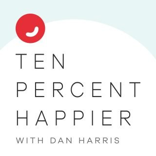 Ten Percent Happier Podcast